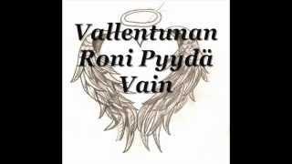 Download Kaaleet Vallentuunan Roni-Pyydä Vain.wmv Video