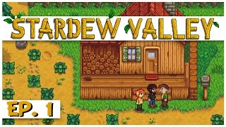 Download Stardew Valley - Ep. 1 - The Stardew Valley Farm! - Let's Play Stardew Valley Gameplay Video