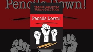 Download Pencils Down! The 100 Days of the Writers Guild Strike Video