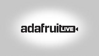 Download LIVE! #DeskOfLadyada electronics SAMD Circuit Playgound! @atmel @adafruit Video