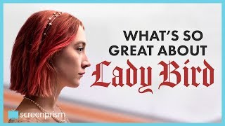 Download What's So Great About Lady Bird | Video Essay Video