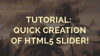 Download Tutorial: Quick creation of HTML5 Slider! Video