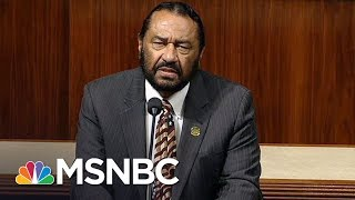 Download Vote To Impeach President Donald Trump Will Happen Next Week: Rep. Al Green | All In | MSNBC Video