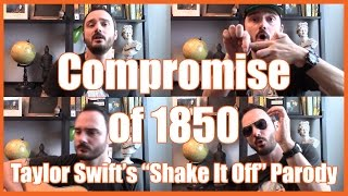 Download Compromise of 1850 (″Shake It Off″ Parody) - @MrBettsClass Video