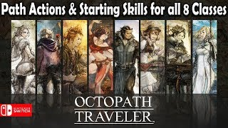 Download Octopath Traveler: ALL 8 CLASSES EXPLAINED (Path Actions & Skills) Video