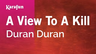 Download Karaoke A View To A Kill - Duran Duran * Video