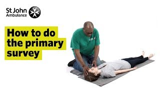 Download How to do the Primary Survey - First Aid Training - St John Ambulance Video