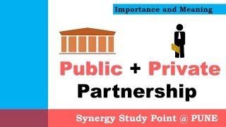 Download Public Private Partnership (PPP) Concepts in Economics Video