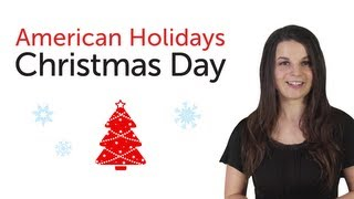 Download Learn American Holidays - Christmas Day Video