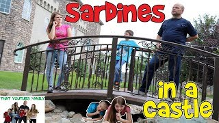 Download SARDINES IN A CASTLE / That YouTub3 Family Video