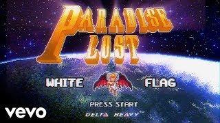 Download Delta Heavy - White Flag Video
