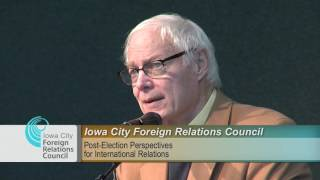 Download Iowa City Foreign Relations Council Presents: Post-Election Perspectives for International Relations Video