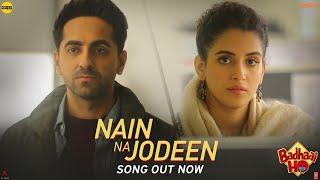 Download Nain Na Jodeen Video | Badhaai Ho| Ayushmann Khurrana| Sanya Malhotra| Rochak Kohli| Neha Kakkar Video