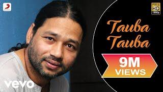 Download Kailash Kher - Tauba Tauba Video