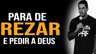 Download PARA DE REZAR - MOTIVAÇÃO EVANDRO GUEDES Video