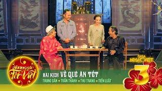 Download Về Quê Ăn Tết - Trung Dân, Trấn Thành, Thu Trang, Tiến Luật [Hương Sắc Tết Việt] Video