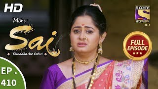 Download Mere Sai - Ep 410 - Full Episode - 19th April, 2019 Video