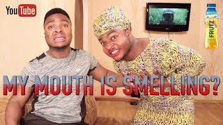 Download AFRICAN HOME: MY MOUTH IS SMELLING? Video