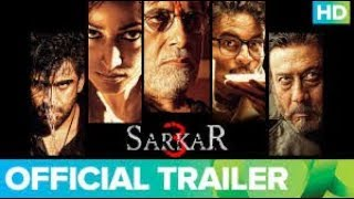 Download Sarkar 3 - Trailer Video