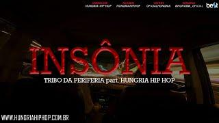 Download Insônia - Tribo da Periferia part Hungria Hip Hop (Official Music) Video