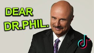 Download A Message to Dr Phil Man.. (tik tok is also in this video) Tik Tok part 13 Video