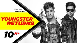 Download Youngster Returns | Jassi Gill & Babbal Rai | Latest Punjabi Song 2015 | Speed Records Video