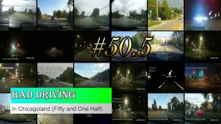 Download Bad Driving In Chicagoland 50.5 Video