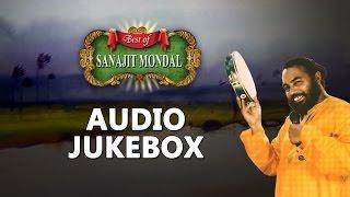 Download Best of Sanajit Mondal   Top Bengali Folk Songs Jukebox Video