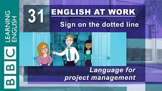 Download Project management - 31 - Need to manage a project? English at Work gives you the language Video