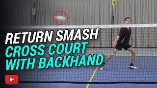 Download Badminton Tips and Tricks - Return a Smash Cross Court with a Backhand featuring Camilo Borst Video