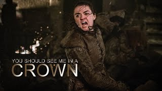 Download Arya Stark // You Should See Me In a Crown Video