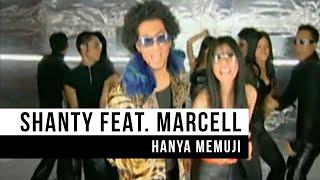 Download Shanty feat. Marcell - Hanya Memuji Video