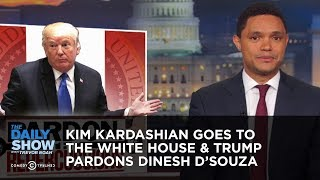 Download Kim Kardashian Goes to the White House & Trump Pardons Dinesh D'Souza | The Daily Show Video