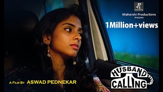 Download HUSBAND CALLING | Hindi Short film 2018 | Heart Touching Story. Video