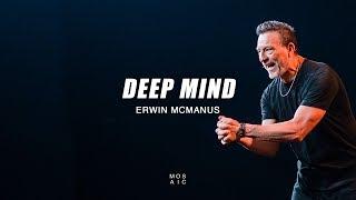 Download Erwin McManus | Deep Mind - Mosaic Video