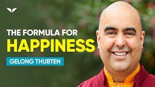 Download The Secret Formula of Human HAPPINESS   Gelong Thubten Video