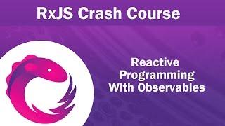 Download RxJS Observables Crash Course Video