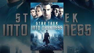 Download Star Trek Into Darkness Video