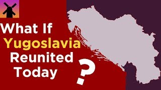 Download What If Yugoslavia Reunited Today? Video