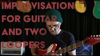 Download Clear Your Head - Improvisation with Guitar and Two Looping Boxes Video