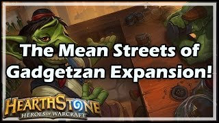 Download [Hearthstone] The Mean Streets of Gadgetzan Expansion! Video