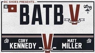 Download Cory Kennedy Vs Matt Miller: BATB5 - Round 1 Video