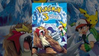 Download Pokémon 3: The Movie Video