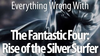 Download Everything Wrong With Fantastic Four: Rise Of The Silver Surfer Video