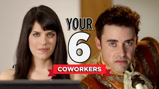 Download The Six Coworkers You'll Have at Your Job Video