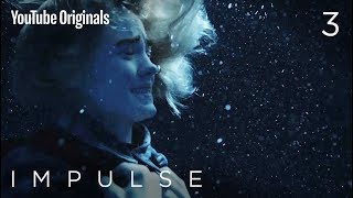 Download Impulse - Ep 3 ″Treading Water″ Video