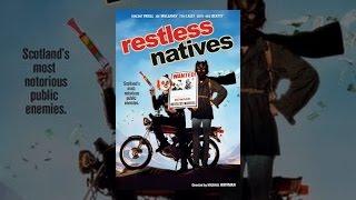 Download Restless Natives Video