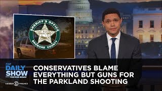 Download Conservatives Blame Everything but Guns for the Parkland Shooting: The Daily Show Video