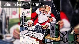 Download Audiobook Junior by Robert Abernathy / Science Fiction / Fantasy Fiction Video