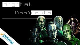 Download Digital Dissidents - Trailer Video